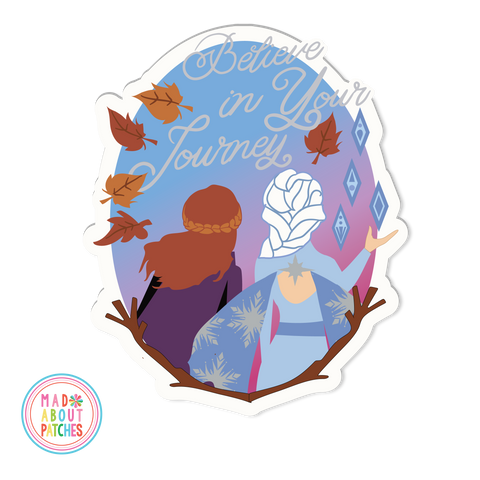 Believe in Your Journey Inspired Frozen Patch