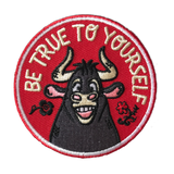 "Ferdinand inspired Patch ""Be True To Yourself"""