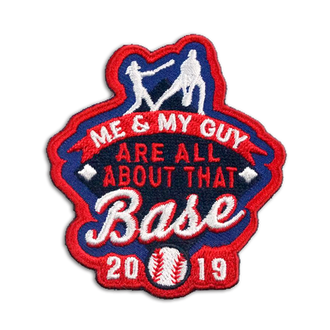 Me & My Guy Are All About the Base 2019