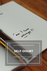 Self-Doubt: How to tackle it and turn it around