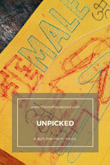 Unpicked : A quilt that made me cry