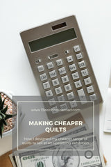 Making cheaper quilts
