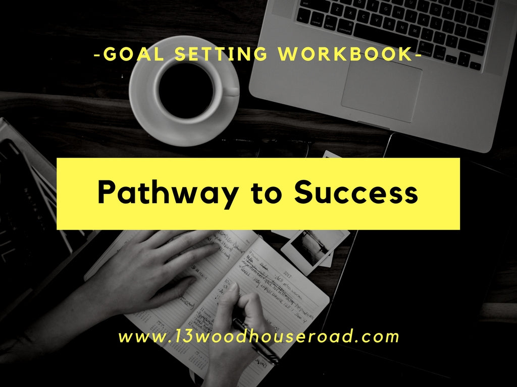 Pathway to Success : Goal Setting Workbook