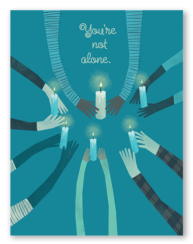 You're Not Alone | Single Card