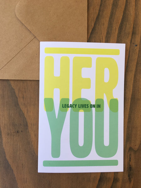 Her Legacy Lives On In You Sympathy Card | Single Card