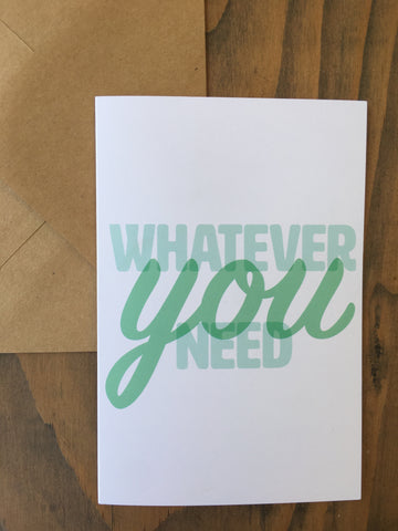 Whatever You Need :: Sympathy Card w/ writing prompt