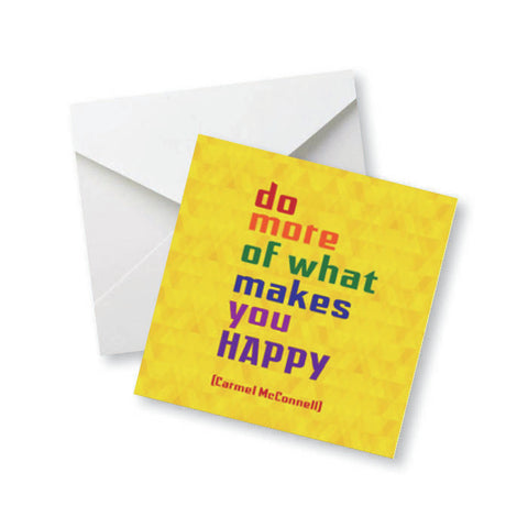 Do More of What Makes You Happy... - Carmel Mcconnell Colored Magnet