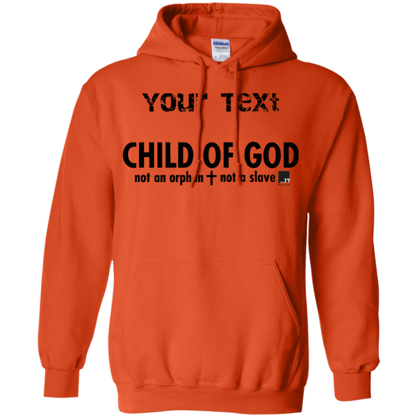 You are a Child of God Orange Pullover Hoodie