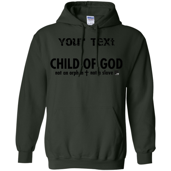 You are a Child of God Forest Green Pullover Hoodie