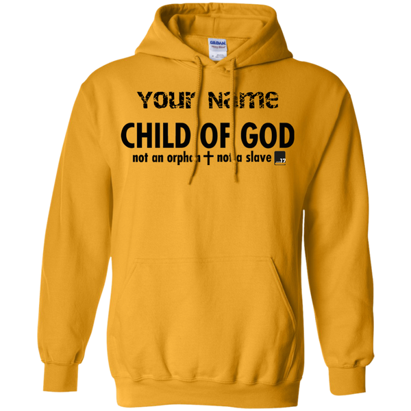 Put your name on a Child of God Gold Pullover Hoodie