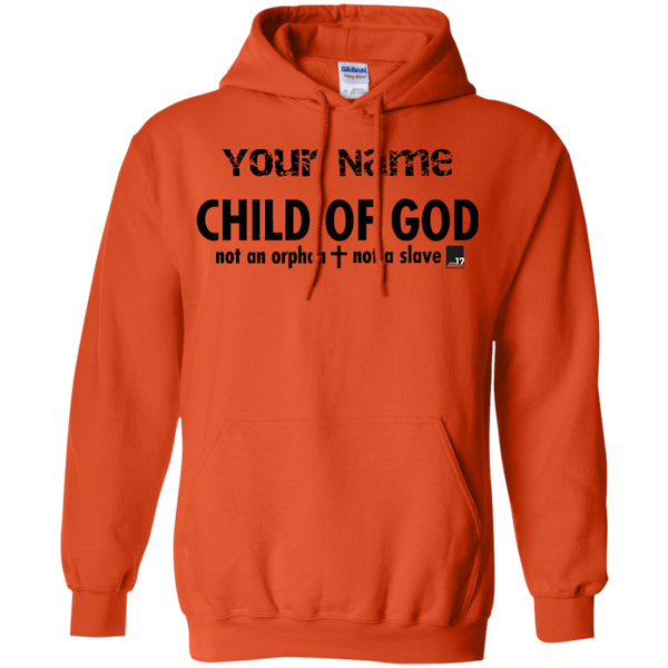 Put your name on a Child of God Orange Pullover Hoodie