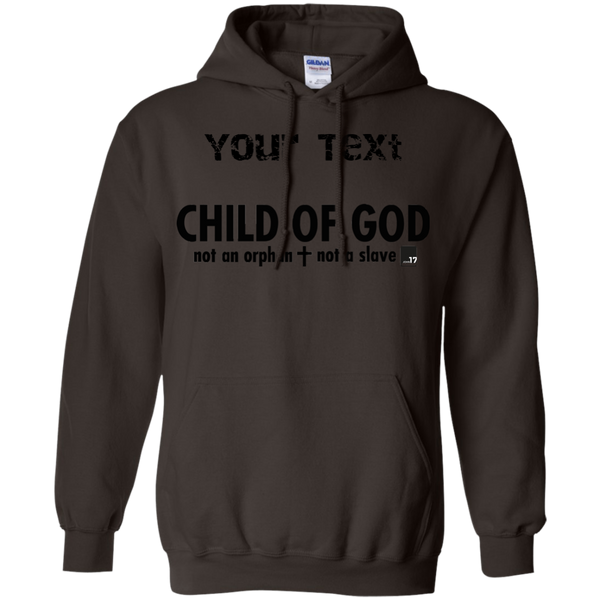You are a Child of God Dark Chocolate Pullover Hoodie
