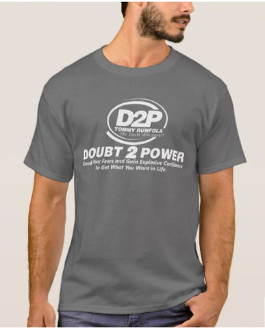 Doubt 2 Power T Shirt - Grey