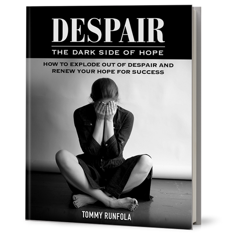 DESPAIR: THE DARK SIDE OF HOPE