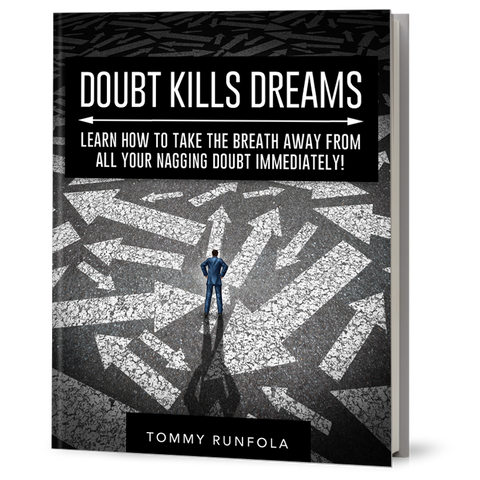 DOUBT KILLS DREAMS: OVERCOME IT + WIN