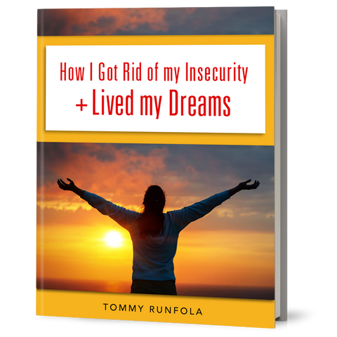 HOW I GOT RID OF MY INSECURITY + LIVED MY DREAMS