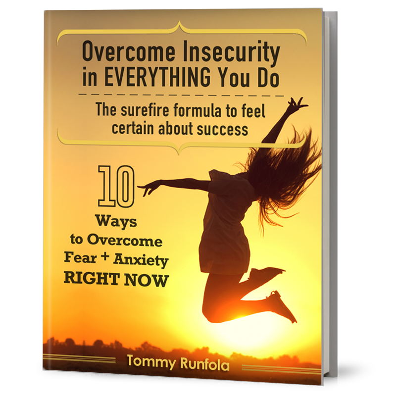 OVERCOME INSECURITY IN EVERYTHING YOU DO