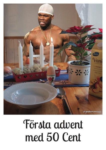 Första advent med 50 Cent - A3 Poster
