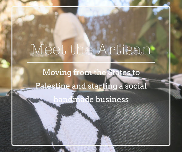 Meet Sarab: The story of moving back from the States to Palestine and starting a handmade business