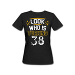 Who is Turning 38 - Female Tshirt