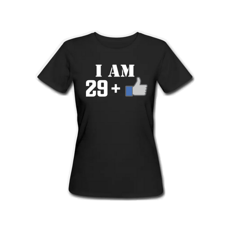 30 Plus Like - Female Tshirt