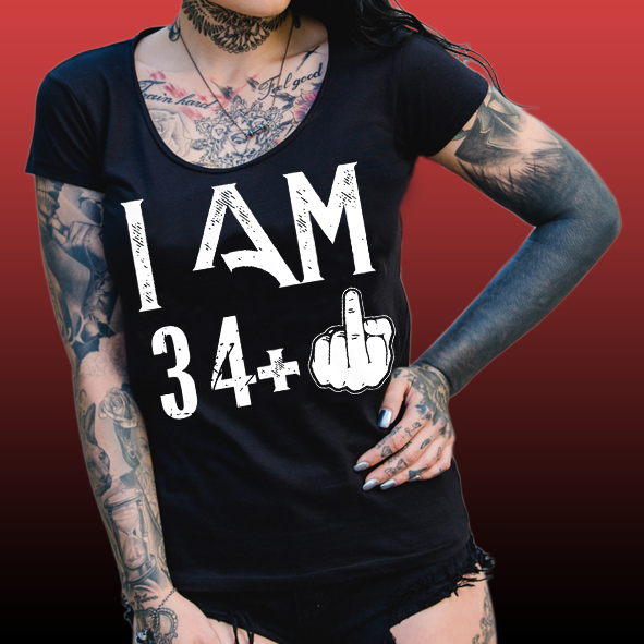 I am 35 - Female Tshirt