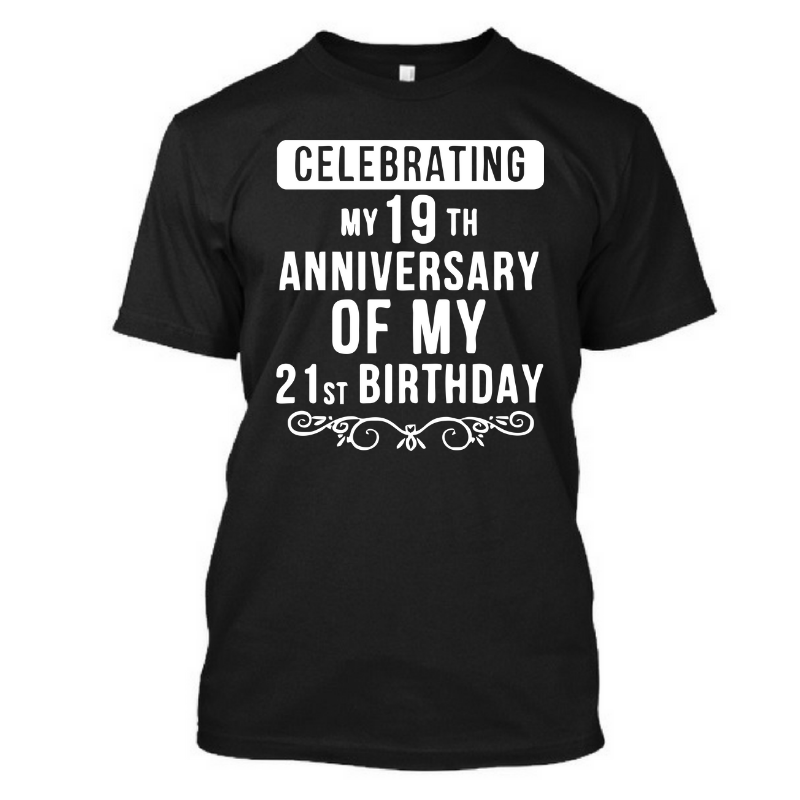 19th Anniversary - Birthday Tshirt