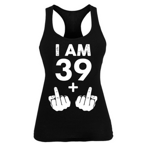 I am 39 + 2 Birthday Female Tshirt