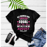 August Girl - Best Are Born In August