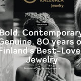 Bold. Contemporary. Genuine. 80 years of Finland's Best-Loved Jewelry -  Industrial design and products - September 7 - 17