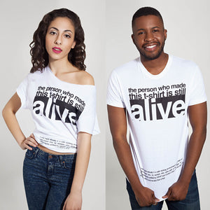 """Still Alive"" T-Shirt + £5 Donation"