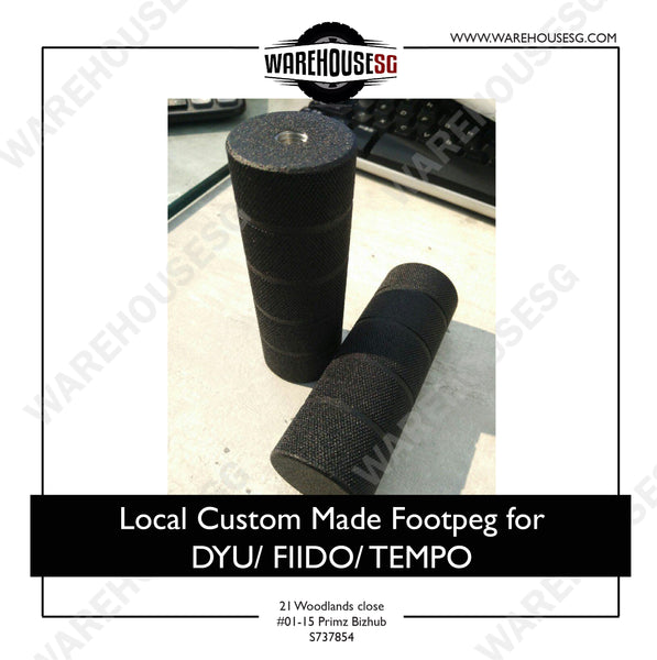 Local Custom Made Footpeg for DYU/ FIIDO/ TEMPO