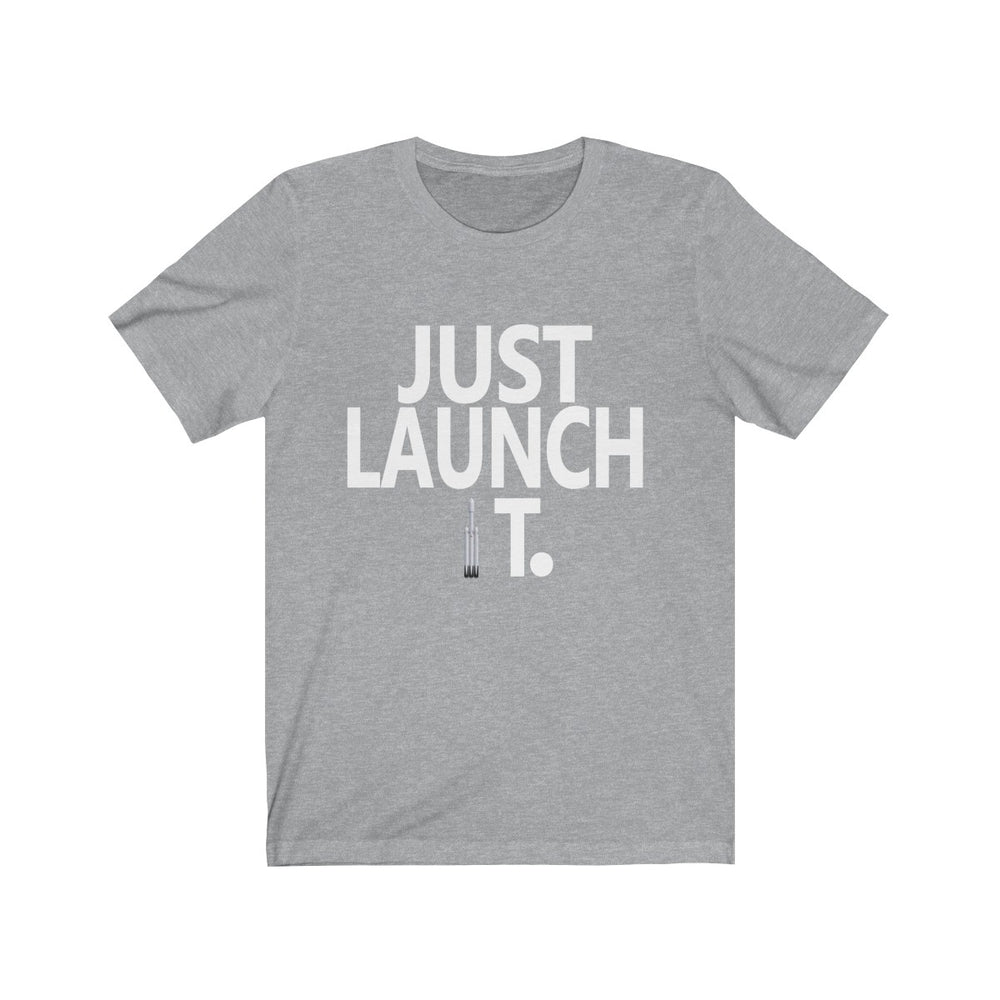 Just Launch It FH t-shirt - SpaceX Fanstore