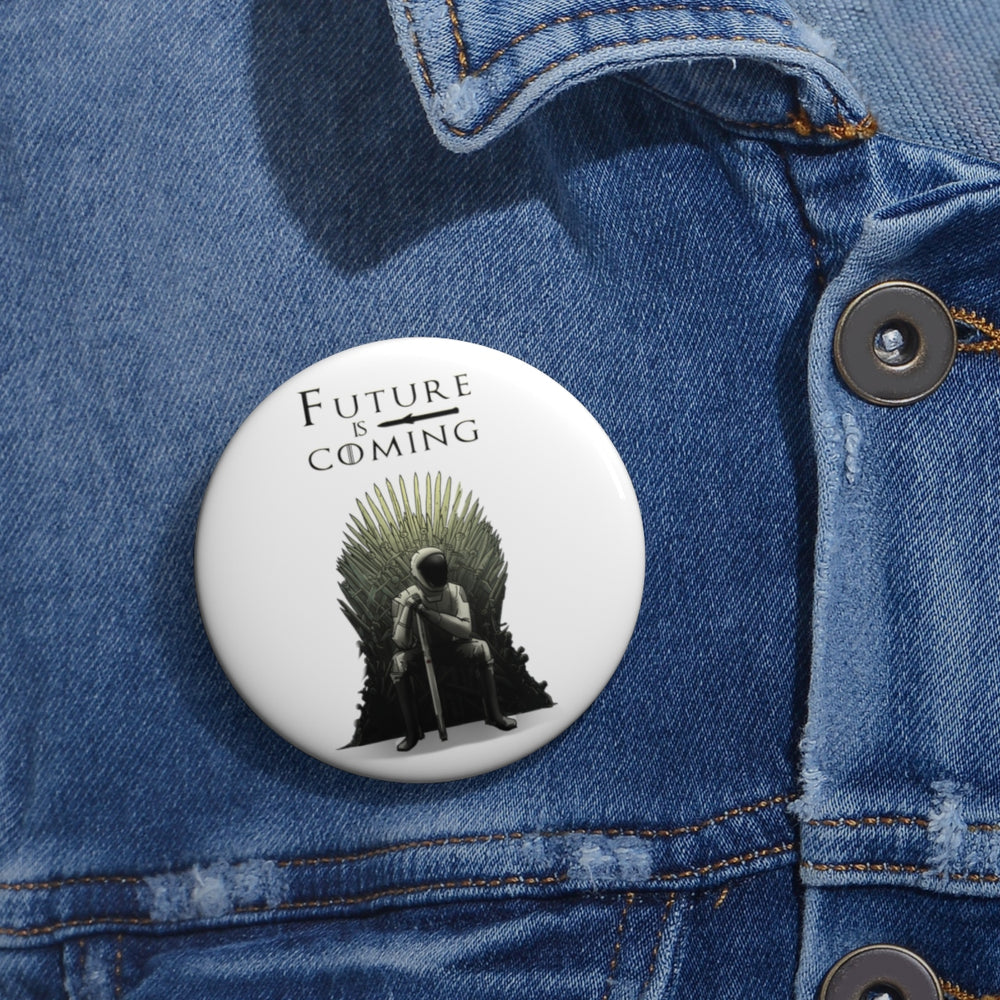 Future is Coming Button