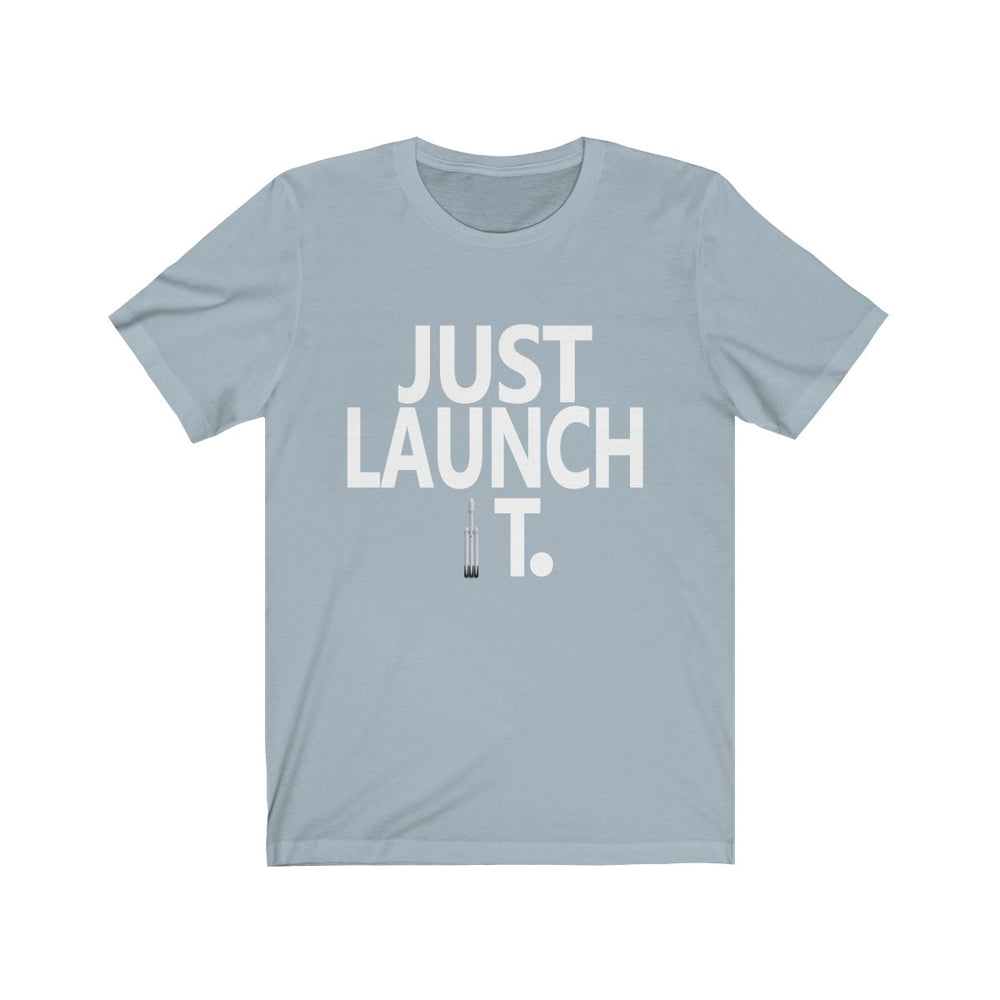 Just Launch It FH t-shirt