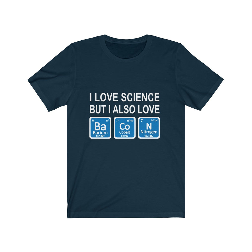 Science and Bacon T-Shirt