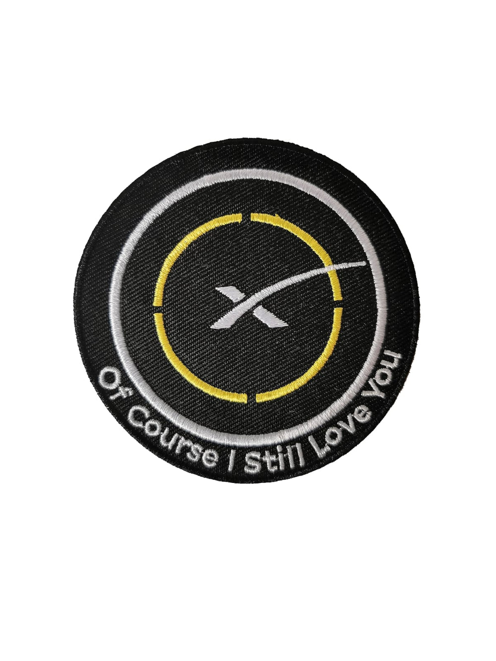 Of Course I Still Love You Patch - SpaceX Fanstore