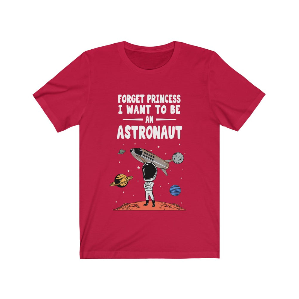 Forget Princess T-shirt - SpaceX Fanstore