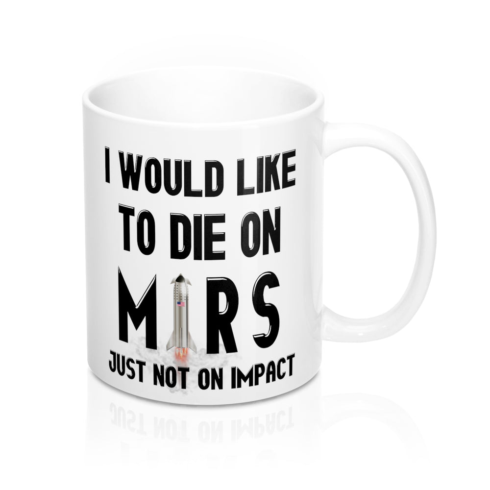 Die on Mars Mug - SpaceX Fanstore
