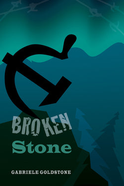 Katya's Stone series (Book 2): Broken Stone by Gabriele Goldstone