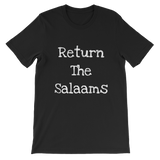 """Return the salaam"" (White Letters) Unisex short sleeve t-shirt"