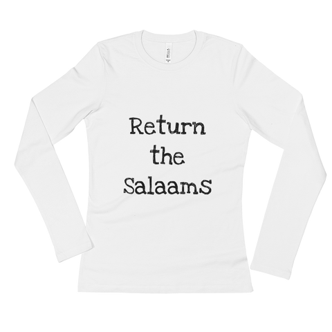 """Return the salaam"" Ladies' Long Sleeve T-Shirt"