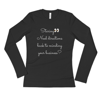 """Staring"" Ladies' Long Sleeve T-Shirt"