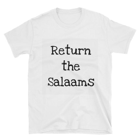 """Return the Salaams"" Unisex T-Shirt"