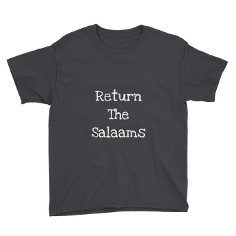 """Return the salaams"" Youth Short Sleeve T-Shirt"