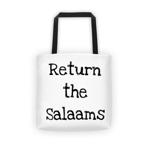 """Return the salaams"" Tote bag"