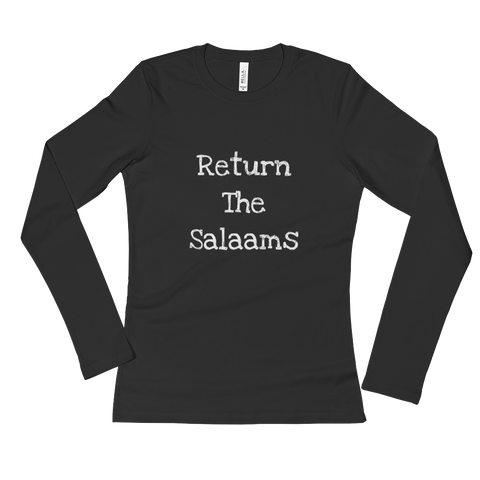 """Return the Salaams"" Ladies' Long Sleeve T-Shirt"
