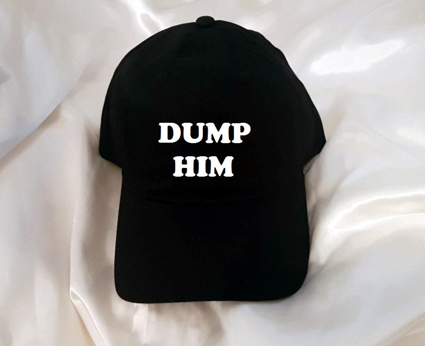 Dump Him Baseball Hat