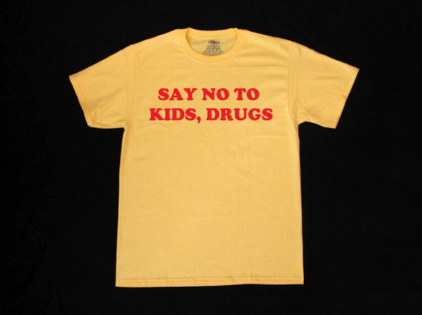 Say No To Kids Drugs Unisex T-Shirt
