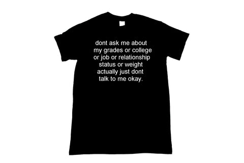 Don't Ask Me About College Unisex Shirt